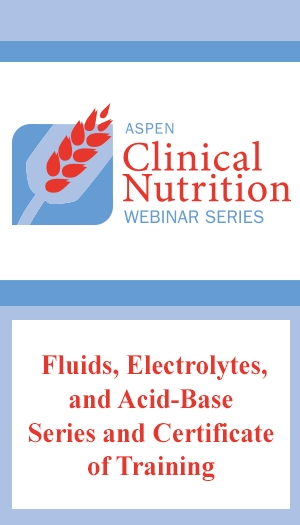 Fluids, Electrolytes, and Acid-Base Series and Certificate of Training