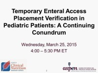 Temporary Enteral Access Placement Verification in Pediatric Patients: A Continuing Conundrum