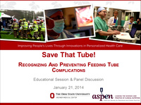 Save That Tube! Safety of Enteral Access: Recognizing and Preventing Feeding Tube Complications