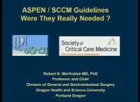 Exploration of and Application to Practice: Guidelines for the Provision and Assessment of Nutrition Support Therapy in the Adult Critically Ill Patient: Society of Critical Care Medicine (SCCM) and American Society for Parenteral and Enteral Nutrition